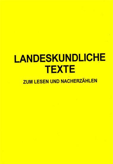 Landeskun-dliche  texte zum lesen und nacherzählen